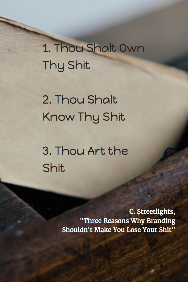 Three Reasons Why Branding Shouldn't Make You Lose Your Sh*t