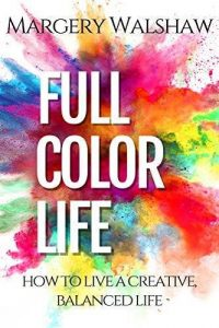Full Color Life by Margery Walshaw