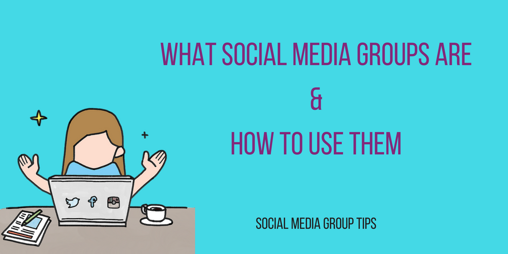 What Social Media Groups Are and How to Use Them, BadRedheadMedia.com, @BadRedheadMedia