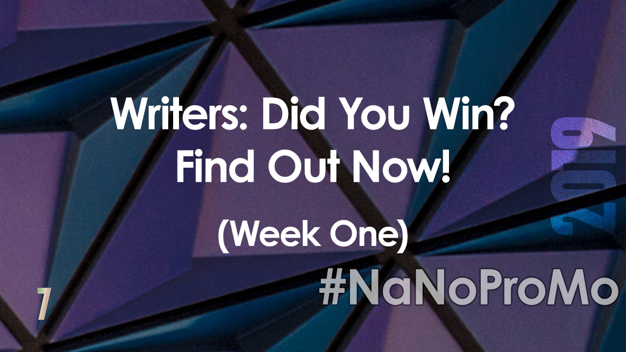 Writers: Did You Win? Find Out Now! (#NaNoProMo Week One) by @BadRedheadMedia and @NaNoProMo #Win #Winners #BookMarketing #NaNoProMo