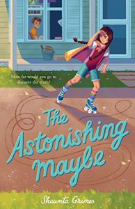 Shaunta Grimes - The Astonishing Maybe cover
