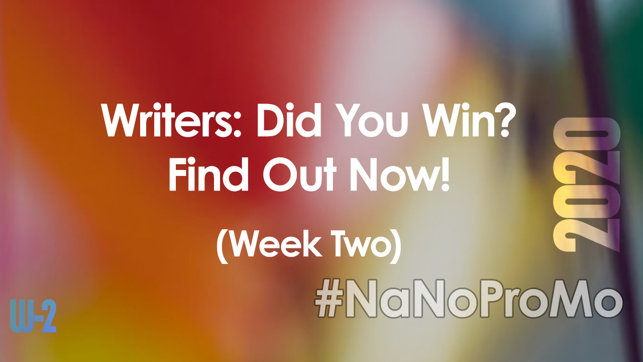 Here Are The Winners For #NaNoProMo Week Two #winners #NaNoProMo #winner #bookmarketing